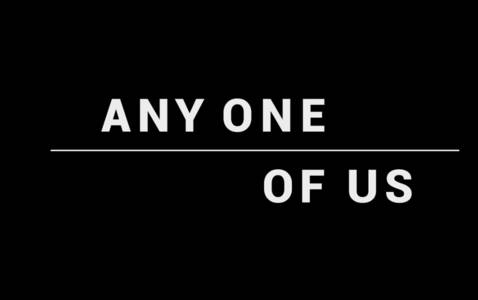 Filmhighlight: 'Any One of Us'